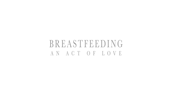 Breastfeeding – An Act Of Love